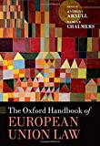 img - for The Oxford Handbook of European Union Law (Oxford Handbooks in Law) book / textbook / text book