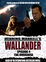 Wallander: Episode 4 - The Overdose