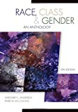 img - for Race, Class, & Gender: An Anthology 9TH Edition book / textbook / text book
