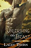 Unleashing the Beast (Awakening Pride, Book Seven) by Lacey Thorn