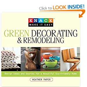 Ideas for Going Green - Knack Green Decorating & Remodeling