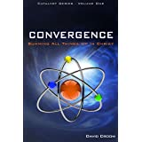 Convergence - Summing Up All Things In Christ ~ David Croom
