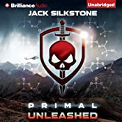 PRIMAL Unleashed: The PRIMAL Series, Book 2 | [Jack Silkstone]