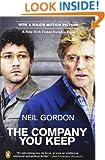The Company You Keep: A Novel