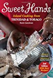 img - for Sweet Hands: Island Cooking from Trinidad and Tobago book / textbook / text book