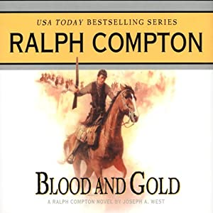 Blood and Gold: A Ralph Compton Novel by Joseph A. West | [Ralph Compton, Joseph A. West]