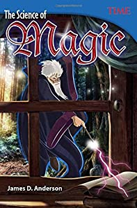 The Science of Magic (Time for Kids Nonfiction Readers)