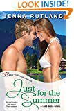 Just for the Summer (Entangled Bliss) (Lake Bliss)