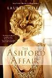 The Ashford Affair: A Novel (1250027861) by Willig, Lauren