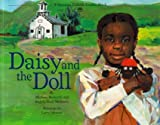 img - for Daisy and the Doll (A Vermont Folklife Center Book) by Michael Medearis (2005-01-05) book / textbook / text book