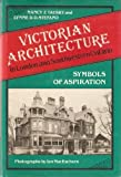 img - for Victorian Architecture in London and Southwestern Ontario: Symbols of Aspiration book / textbook / text book