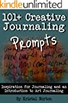 101+ Creative Journaling Prompts: Ins...