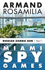 Miami Spy Games: (Episode One)