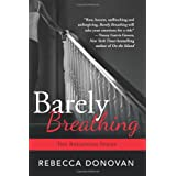 Barely Breathing (The Breathing Series Book 2)