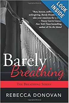Barely Breathing (The Breathing) - Rebecca Donovan