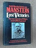 Lost Victories; The War Memoirs of Hitler's Most General (085368555X) by Manstein, Erich Von