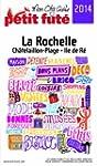 La Rochelle 2014 Petit Fut� (avec car...
