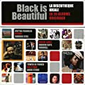 Black Is Beautiful, La Discoth�que Id�ale En 20 Albums Originaux