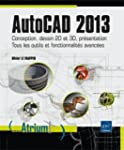 AutoCAD 2013 - Conception, dessin 2D...