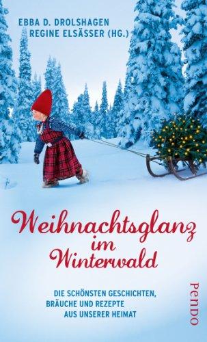 Weihnachtsglanz im winterwald - Weihnachten in stenkelfeld ...