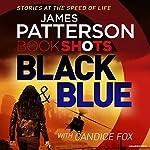 Black & Blue: BookShots | James Patterson