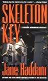 Skeleton Key (0312978650) by Haddam, Jane