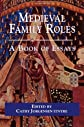 Medieval Family Roles: A Book of Essays (Garland Medieval Casebooks)