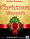 img - for Christmas Warmth XOXO Compilation Anthology book / textbook / text book