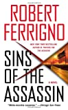 Robert Ferrigno Sins of the Assassin