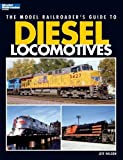 The Model Railroader's help guide to Diesel Locomotives