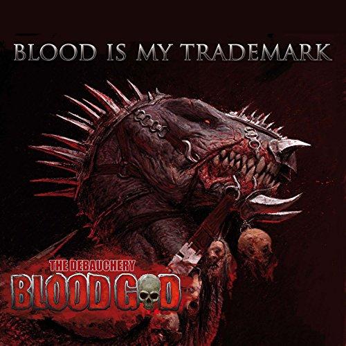 Blood God-Blood Is My Trademark-2CD-FLAC-2014-DEMONSKULL Download