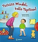 Tschüss Windel, hallo Töpfchen!
