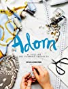 Adorn: 25 stylish DIY fashion projects