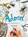 Adorn: 25 stylish DIY fashion projects