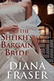 The Sheikhs Bargain Bride (Desert Kings)