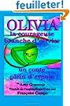 Olivia, la courageuse branche d?olivi...