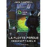 La flotte perdue, Tome 1 : Indomptablepar Jack Campbell