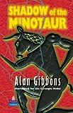 Shadow of the Minotaur (New Longman Literature)
