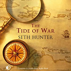 The Tide of War | [Seth Hunter]