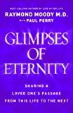 Glimpses of Eternity