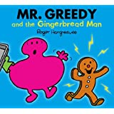 Mr. Greedy and the Gingerbread Man (Mr. Men Little Miss)