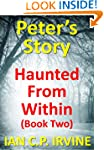 Haunted From Within (BOOK TWO) - Pete...