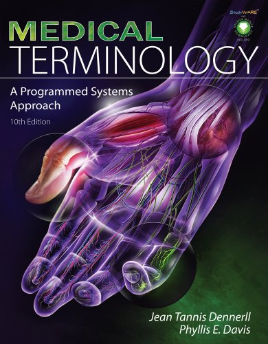 Bundle: Medical Terminology: A Programmed Systems Approach, 10th + Audio CD-ROMs