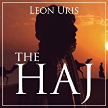The Haj (       UNABRIDGED) by Leon Uris Narrated by Neil Shah