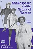 Shakespeare and the Nature of Women, Second Edition