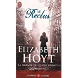 La lgende des quatre soldats, Tome 3 : Le recluspar Elizabeth Hoyt