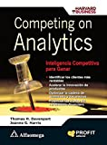 Competing on Analytics, Inteligencia Competitiva para Ganar (Spanish Edition) (607768631X) by Thomas H. DAVENPORT