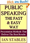 PUBLIC SPEAKING THE FAST & EASY WAY:...