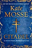 Citadel: A Novel (Languedoc Trilogy)