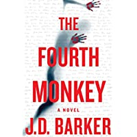 J.D. Barker's The Fourth Monkey Kindle eBook